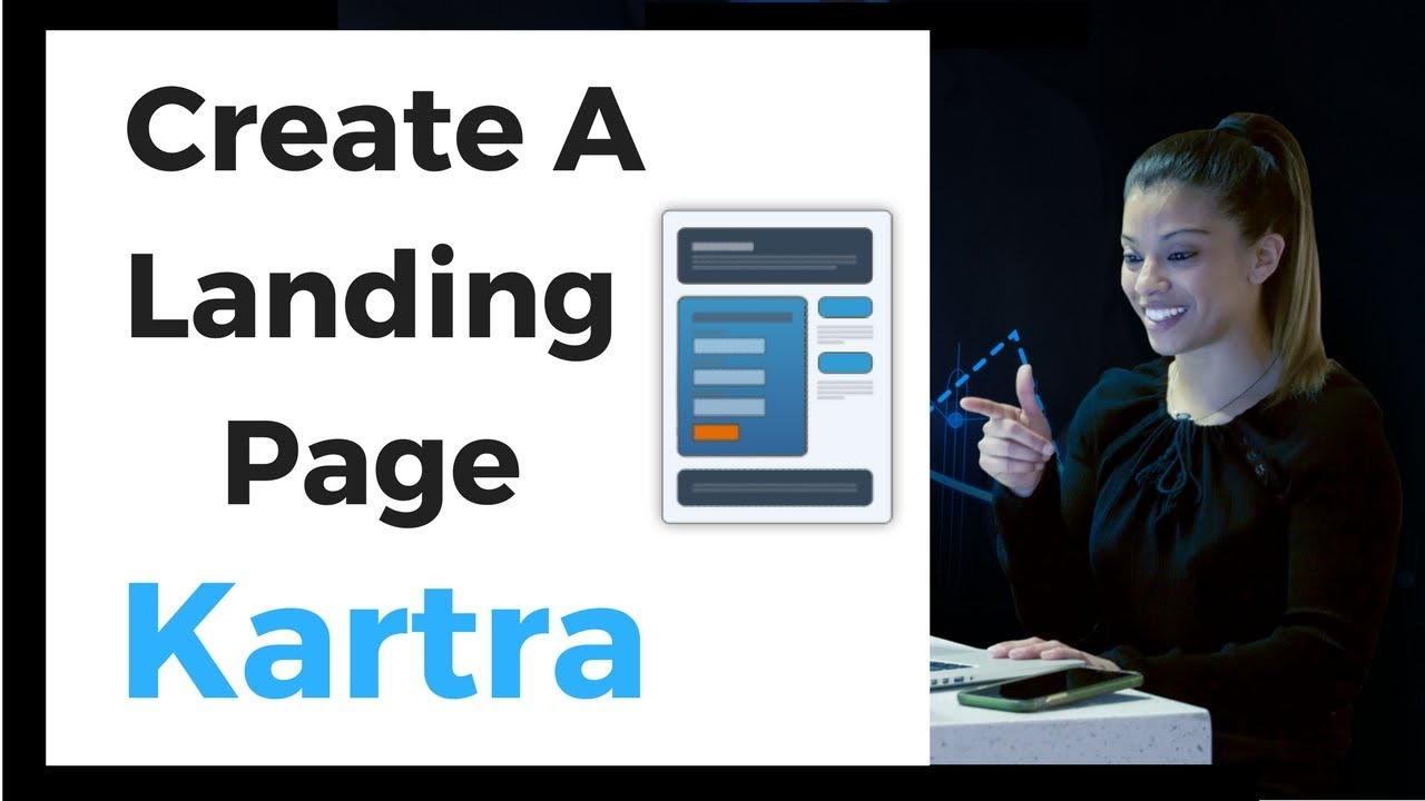 How To Create A Landing Page With Kartra