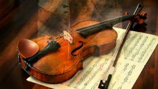 ღ✿Feelings from the Heart-Beautiful violin music ღ♫♥