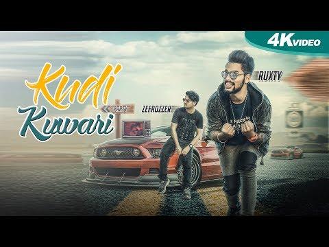 Kudi Kuwari(Full Video)- Ruxty-Zefrozzer -New Punjabi Songs 2017-Latest Punjabi Song 2017 -Blue Hawk