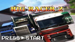 [Press Start] Rig Racer 2 (Playstation 2)