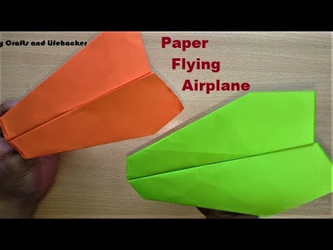 how to make paper airplanes that fly forever