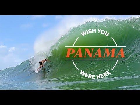 Wish You Were Here: Panama