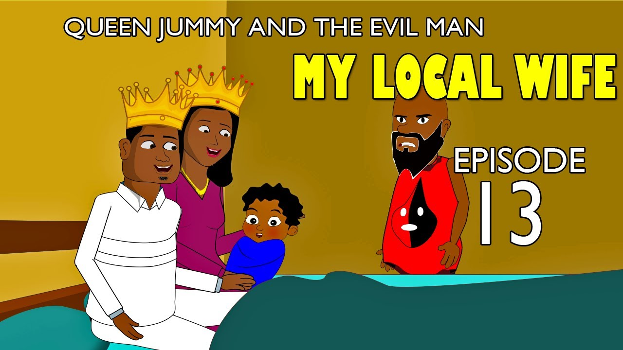 Download My Local Wife 13 - Queen Jummy and the evil man