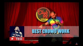 Best number one most funny Romanian comedian   Crowd work NSFW 18+   Teo Stand Up Comedy