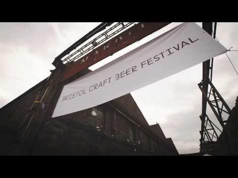 Bristol Craft Beer Festival 2017 Trailer