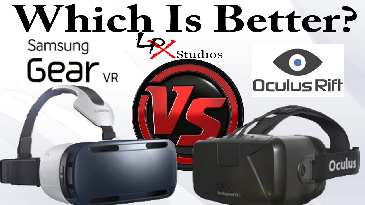 Samsung Gear VR Note 4 Edition VS Oculus Rift DK2 - Which Is Better? - YouTube
