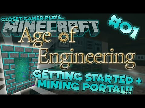 Age of Engineering 01 | Mining Multi Tool & Mining World Portall! | Closet Gamer