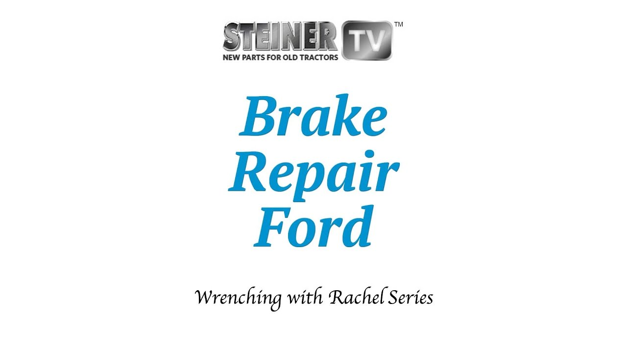 Brakes On Ford Youtube 801 Powermaster Tractor Wiring Diagram Steiner Parts