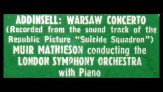 Addinsell / Eileen Joyce / Muir Mathieson, 1942: Warsaw Concerto - London Symphony Orchestra