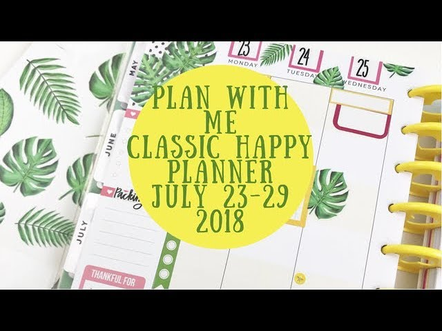 plan-with-me-redating-a-student-planner-for-my-classic-happy-planner-july-23-29-2018