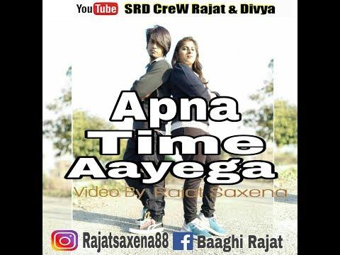 Apna Time Aayega  Gully Boy  Rajat Saxena  Divya Rajput  choreography  SRD CreW