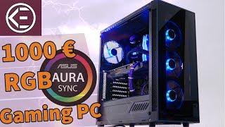 1000 EURO RGB GAMING PC 2018 | VIEL LEISTUNG und trotzdem ASUS AURA SYNC
