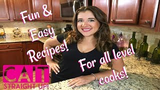 Learn To Cook Simple and Tasty Recipes | Cait Straight Up Cooking