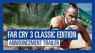 Far Cry 3 Classic Edition: Announcement Trailer