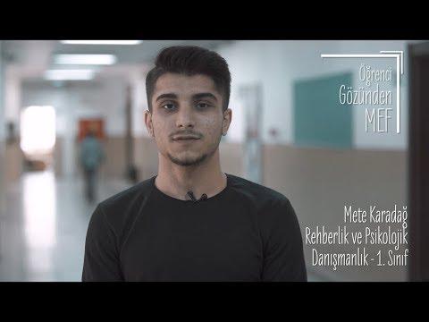 Öğrenci Gözünden MEF Üniversitesi / Mete Karadağ - Rehberlik ve Psikolojik Danışmanlık