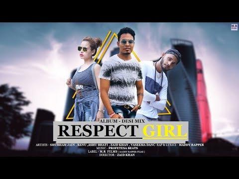 RESPECT GIRL DESI MIX ALBUM BY MADDY RAPPER HARYANVI RAP SONG DESI HIP HOP OFFICIAL VIDEO FULL HD