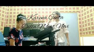 Karena Cinta Cover Dilla Novera feat Novi.mp3
