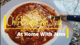 Chili Beans With Steak Recipe  Whistle Stop Starter Chili Recipe