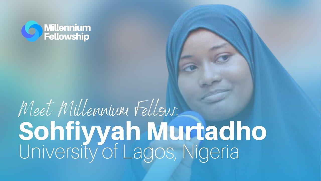 Sohfiyyah Murtadho working to protect life under water in Nigeria #MillenniumFellowship