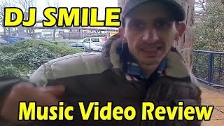 Dj smile video review