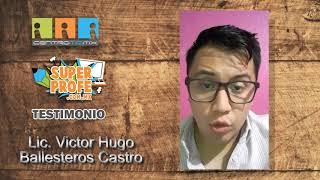 SUPER PROFE VICTOR HUGO BALLESTEROS CASTRO
