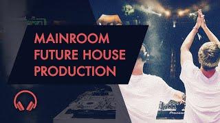 Mainroom Future House Production - Course Trailer