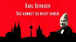Das kannst du nicht ahnen - Karl Berbuer (1938)