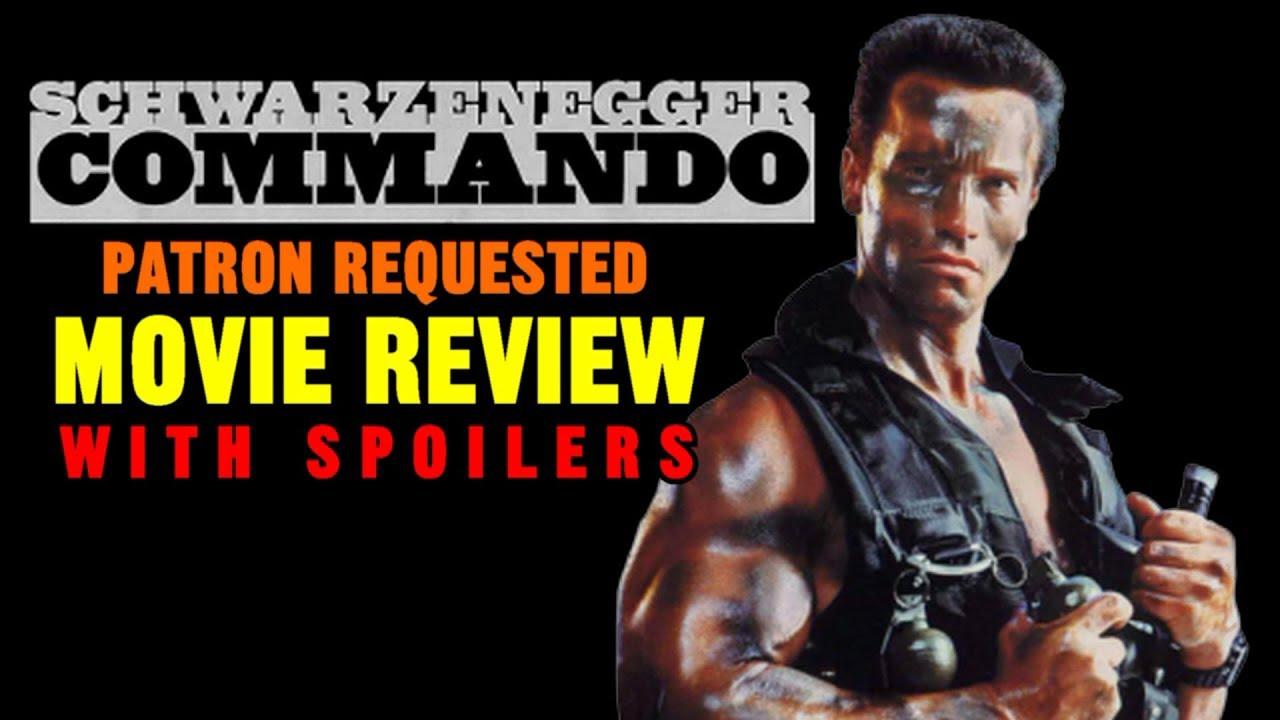 Commando 1985 Arnold Schwarzenegger Patron Requested Movie Review Youtube