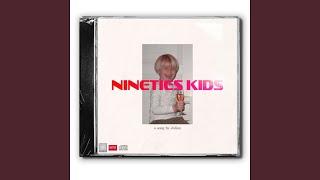 nineties kids