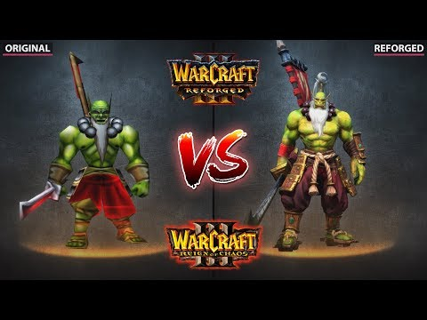 WARCRAFT 3 ORIGINAL VS REFORGED