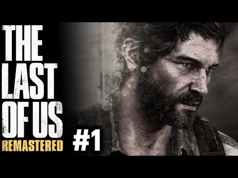 THE LAST OF US REMASTERED #1 - GAMEPLAY SURVIVAL DIFFICULTY - PS4 PRO