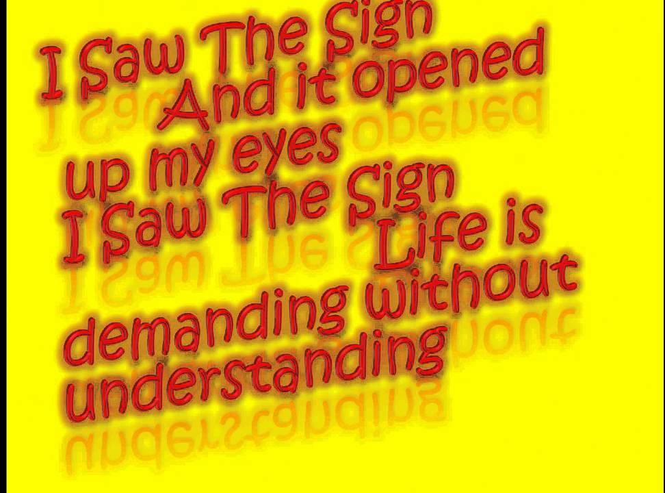 Lyric forever full house lyrics : I Saw The Sign Lyrics - YouTube