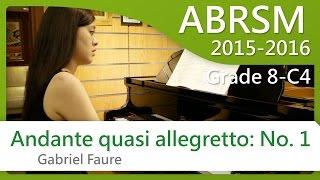 [青苗琴行 x 黃蔚然 Vanessa] ABRSM Piano 2015-2016 Grade 8 C4 Gabriel Faure Andante quasi allegretto: No. 1