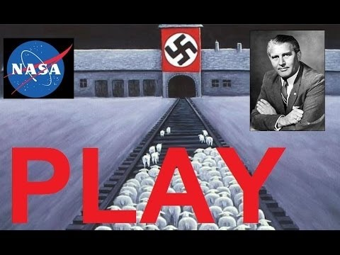 The Infamous Werner Von Braun & The Lie That Is NASA