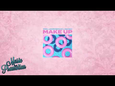 Vice & Jason Derulo - Make Up Ft.  Ava Max (Black Caviar Remix)