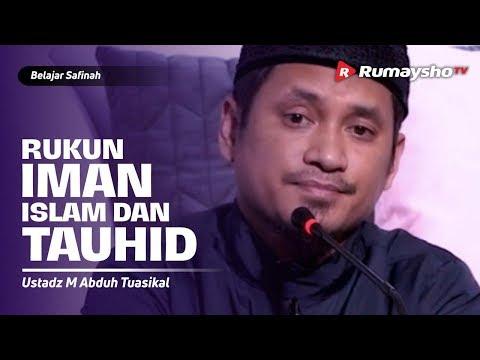 Belajar Safinah (01) : Rukun Iman, Rukun Islam, dan Tauhid  - Ustadz M Abduh Tuasikal