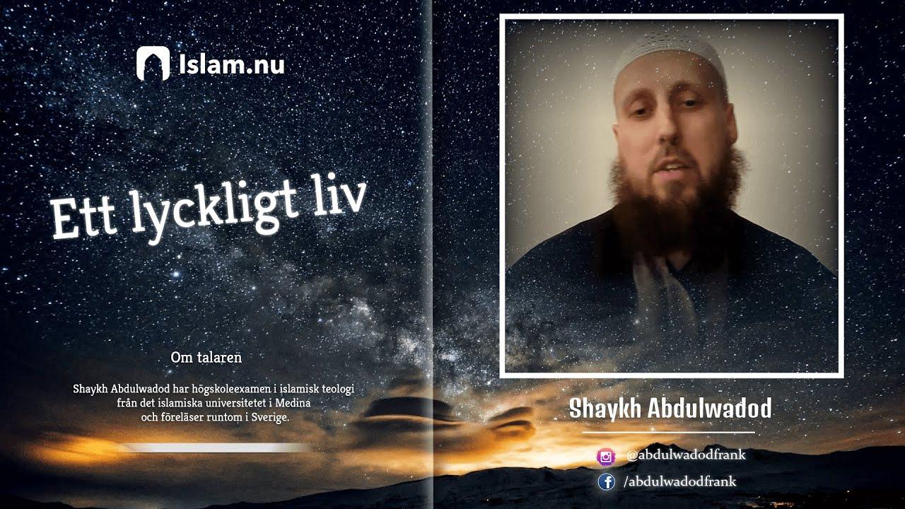Koranreflektion #3 | Ett lyckligt liv