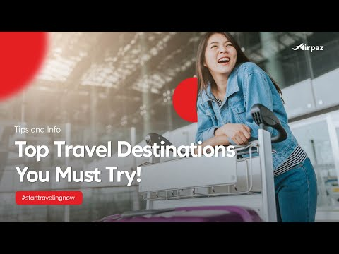Top 2017 Travel Destinations You Must Try !