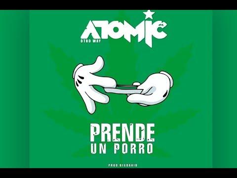 Atomic Otro Wey - Prende un Porro ( Cazorla Bootleg ) [Official Music Video]