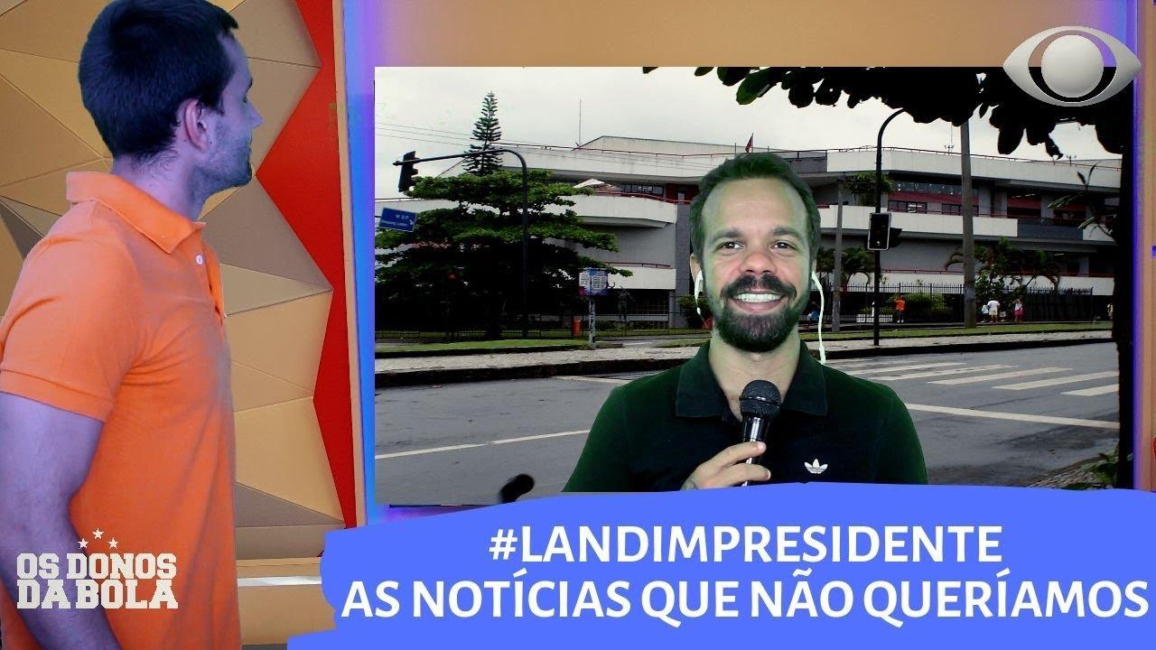 #LANDIMPRESIDENTE - AS NOTÍCIAS QUE A TORCIDA DO FLAMENGO NÃO GOSTARIA DE TER I Canal Ser Flamengo