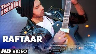 Raftaar (Video Song) | The Rally