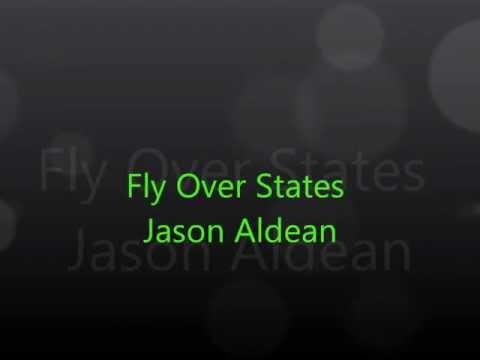 Fly Over States by Jason Aldean Lyrics