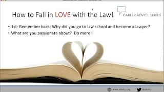 Video Career Advice Series: How to Fall Back In Love With The Law Practice! download MP3, 3GP, MP4, WEBM, AVI, FLV Juli 2018