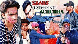 SAARE JAHAN SE ACHCHHA | HEART TOUCHING VIDEO WITH STRONG MESSAGE |  ZIYA ENTERTAINMENT | ZIYA BHAI
