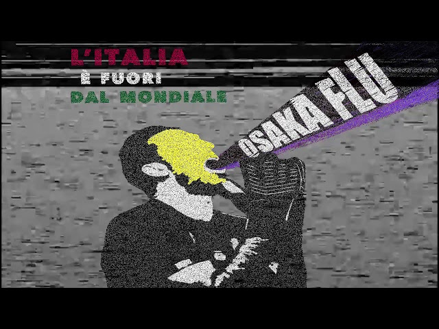 OSAKA FLU - QuandoSaròRiccoDaSchifo (HQ)
