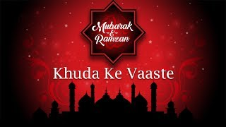 Eid Special - Khuda Ke Vaste | Aslam Sabri | Mubarak-E-Ramzan | Times Music Spiritual