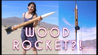 Building a High Powered Rocket out of WOOD in 5 Days