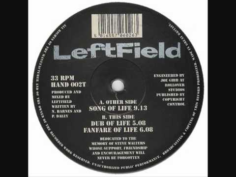 Leftfield-Song Of Life-Original 12in mix