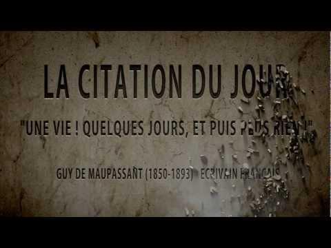 Maupassant Guy De Maupassant La Citation Du Jour Une Vie