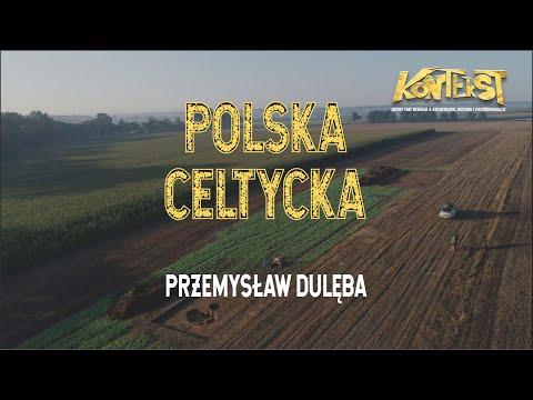 KONTEKST 4 - Celtowie na ziemiach polskich - Przemysław Dulęba